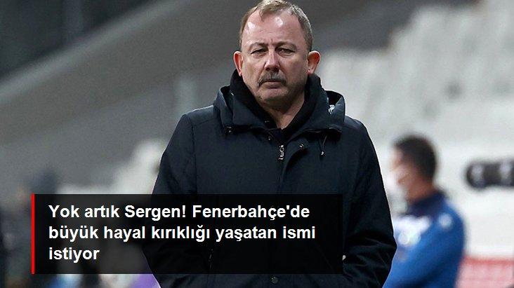 Yok artık Sergen! Fenerbahçe de büyük hayal kırıklığı yaşatan ismi istiyor
