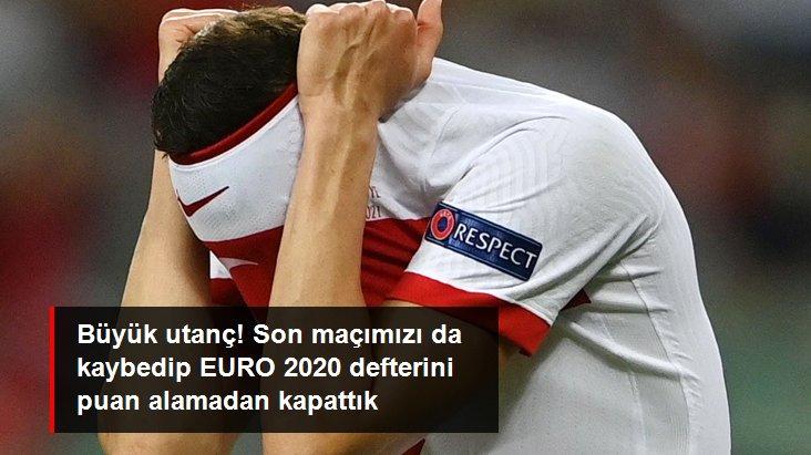Büyük utanç! Son maçımızı da kaybedip EURO 2020 defterini puan alamadan kapattık