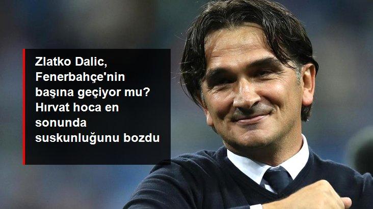 Zlatko Dalic, Fenerbahçe nin başına geçiyor mu? Hırvat hoca en sonunda suskunluğunu bozdu