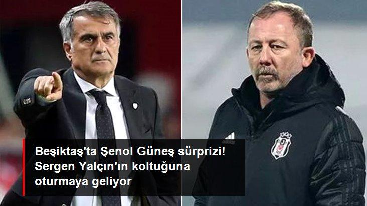 Beşiktaş ta Şenol Güneş sürprizi! Sergen Yalçın ın koltuğuna oturmaya geliyor