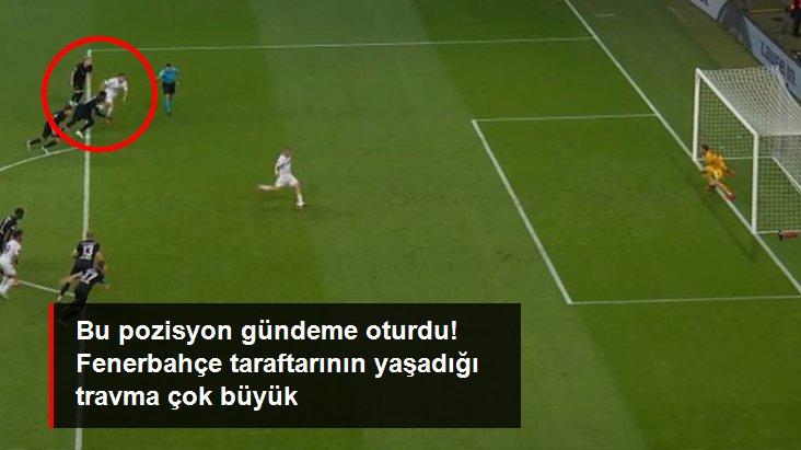 Bu pozisyon gündeme oturdu! Fenerbahçe taraftarının yaşadığı travma çok büyük