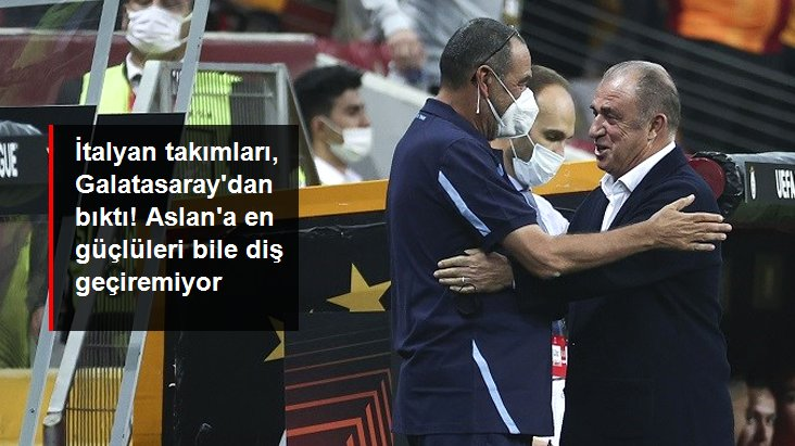 İtalyan takımları, Galatasaray dan bıktı! Aslan a en güçlüleri bile diş geçiremiyor