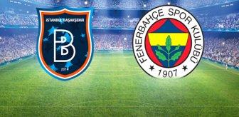 Taraftarın sevgilisi takıma döndü! İşte Başakşehir-Fenerbahçe maçında ilk 11'ler