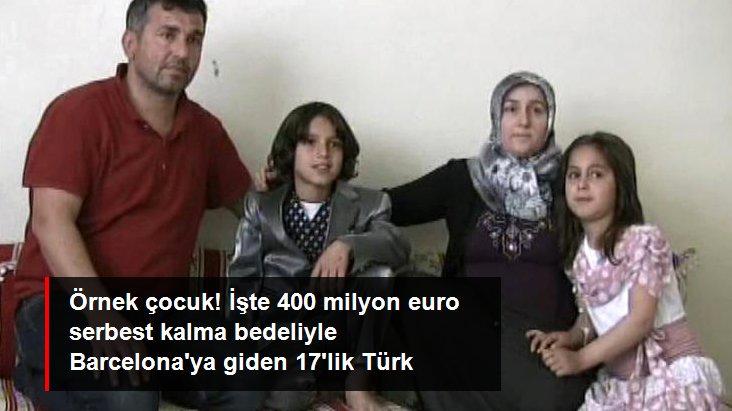 Örnek çocuk! İşte 400 milyon euro serbest kalma bedeliyle Barcelona ya giden 17 lik Türk