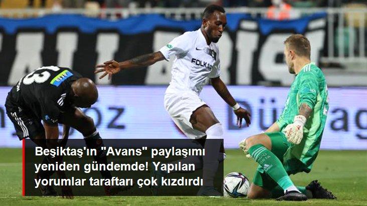Beşiktaş ın  Avans  paylaşımı yeniden gündemde! Yapılan yorumlar taraftarı çok kızdırdı