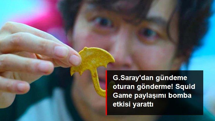 G.Saray dan gündeme oturan gönderme! Squid Game paylaşımı bomba etkisi yarattı