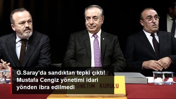 G.Saray da sandıktan tepki çıktı! Mustafa Cengiz yönetimi idari yönden ibra edilmedi